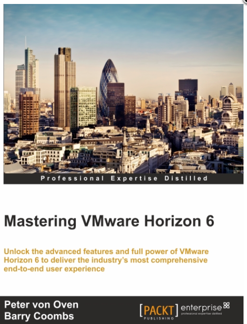 A great VMware EUC book – Mastering VMware Horizon 6